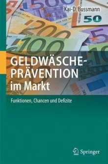 Kai-D. Bussmann: Geldwäscheprävention im Markt, Buch
