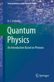 Alexander Lvovsky: Quantum Physics, Buch