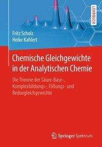 Fritz Scholz: Chemische Gleichgewichte in der Analytischen Chemie, Buch