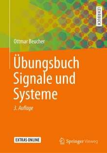 Ottmar Beucher: Übungsbuch Signale und Systeme, Buch