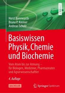 Horst Bannwarth: Basiswissen Physik, Chemie und Biochemie, Buch