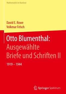 David E. Rowe: Otto Blumenthal: Ausgewählte Briefe und Schriften II, Buch