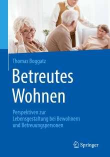 Thomas Boggatz: Betreutes Wohnen, Buch