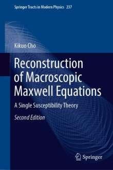 Kikuo Cho: Reconstruction of Macroscopic Maxwell Equations, Buch