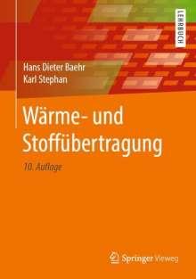 Hans Dieter Baehr: Wärme- und Stoffübertragung, Buch