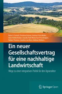 Peter H. Feindt: Ein neuer Gesellschaftsvertrag für eine nachhaltige Landwirtschaft, Buch