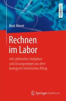 Beat Akeret: Rechnen im Labor, Buch