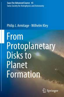 Philip J. Armitage: From Protoplanetary Disks to Planet Formation, Buch