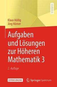 Klaus Höllig: Aufgaben und Lösungen zur Höheren Mathematik 3, Buch