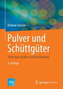 Dietmar Schulze: Pulver und Schüttgüter, Buch
