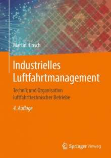Martin Hinsch: Industrielles Luftfahrtmanagement, Buch