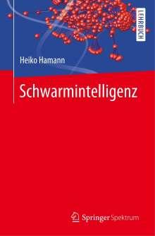 Heiko Hamann: Schwarmintelligenz, Buch