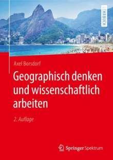 Axel Borsdorf: Geographisch denken und wissenschaftlich arbeiten, Buch