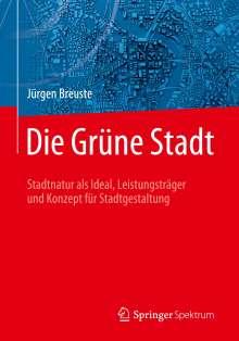 Jürgen Breuste: Die Grüne Stadt, Buch