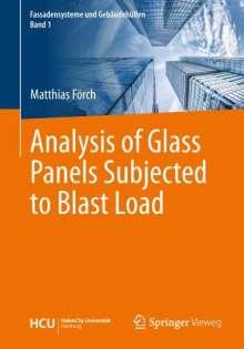 Matthias Förch: Analysis of Glass Panels Subjected to Blast Load, Buch