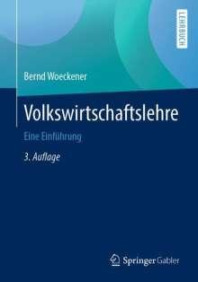 Bernd Woeckener: Volkswirtschaftslehre, Buch