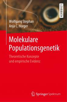 Wolfgang Stephan: Molekulare Populationsgenetik, Buch