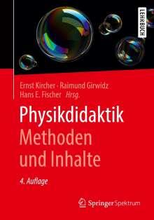 Physikdidaktik   Methoden und Inhalte, Buch