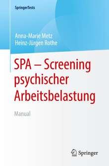 Anna-Marie Metz: SPA - Screening psychischer Arbeitsbelastung, Buch