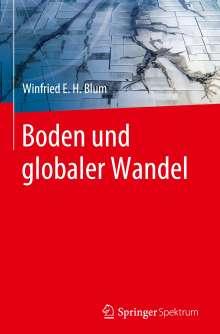 Winfried E. H. Blum: Boden und globaler Wandel, Buch