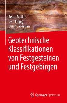 Bernd Müller: Geotechnische Klassifikationen von Festgesteinen und Festgebirgen, Buch