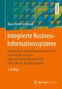 Klaus-Dieter Gronwald: Integrierte Business-Informationssysteme, Buch