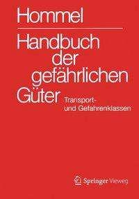 Handbuch der gefährlichen Güter. Transport- und Gefahrenklassen Neu, Buch