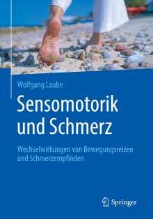 Wolfgang Laube: Sensomotorik und Schmerz, Buch