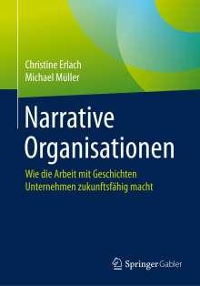Christine Erlach: Narrative Organisationen, Buch