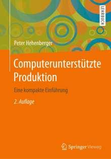 Peter Hehenberger: Computerunterstützte Produktion, Buch