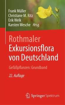 Rothmaler - Exkursionsflora von Deutschland. Gefäßpflanzen: Grundband, Buch