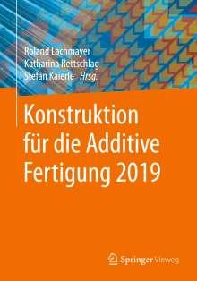Konstruktion für die Additive Fertigung 2019, Buch