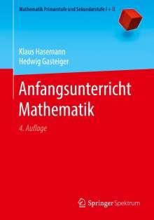 Hedwig Gasteiger: Anfangsunterricht Mathematik, Buch