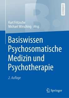 Basiswissen Psychosomatische Medizin und Psychotherapie, Buch