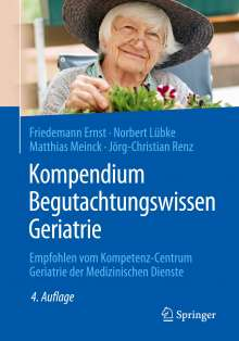 Friedemann Ernst: Kompendium Begutachtungswissen Geriatrie, Buch