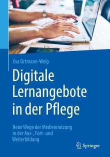 Eva Ortmann-Welp: Digitale Lernangebote in der Pflege, Buch