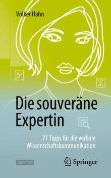 Volker Hahn: Die souveräne Expertin - 77 Tipps für die verbale Wissenschaftskommunikation, Buch