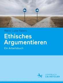 Marie-Luise Raters: Ethisches Argumentieren, Buch