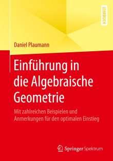 Daniel Plaumann: Einführung in die Algebraische Geometrie, Buch