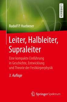 Rudolf P. Hübener: Leiter, Halbleiter, Supraleiter, Buch