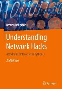 Bastian Ballmann: Understanding Network Hacks, Buch