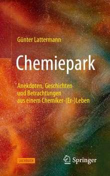 Günter Lattermann: Chemiepark, Buch