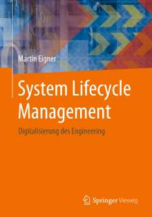 Martin Eigner: System Lifecycle Management, Buch