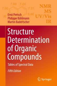 Ernoe Pretsch: Structure Determination of Organic Compounds, Buch