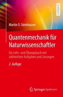 Martin O. Steinhauser: Quantenmechanik für Naturwissenschaftler, 1 Buch und 1 eBook