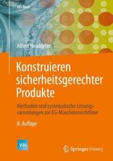 Alfred Neudörfer: Konstruieren sicherheitsgerechter Produkte, Buch