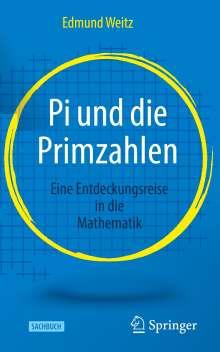 Edmund Weitz: Pi und die Primzahlen, Buch