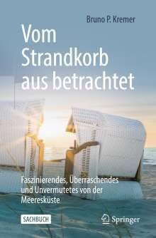 Bruno P. Kremer: Vom Strandkorb aus betrachtet, Buch