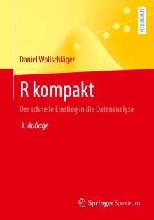 Daniel Wollschläger: R kompakt, Buch