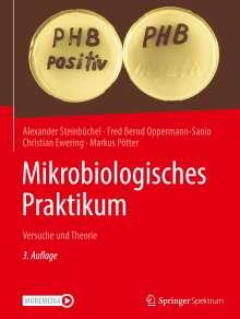 Alexander Steinbüchel: Mikrobiologisches Praktikum, Buch